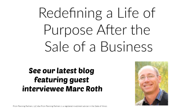 Redefining a life of purpose after the sale of a business